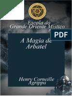 A Magia de Arbatel - Cornelius Agrippa