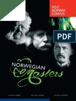 Norwegian Masters. Ibsen, Grieg, Munch