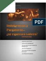 Indulgencia y Purgatorio c2bfse Equivocc3b3 Lutero