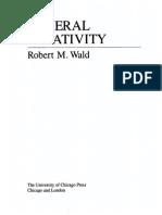 General Relativity - R. Wald