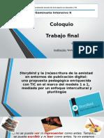 Coloquio Final de Especialización en Educación y TIC