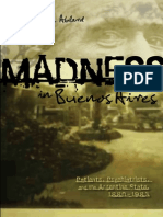 (...) Madness in Buenos Aires Patients, Psychiatrists, And the Argentine State, 1880-1983