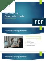 Perimetría Computarizada