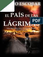 El país de las lágrimas (Nueva Edición)_ La búsqueda de la libertad y el amor en medio de un mundo desolado (Spanish Edition).pdf