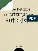 Fabio Delizzos-La Catedral Del Anticristo