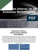 Evaluación Interna de Los Sistemas Tecnológicos