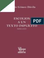 Gómez Dávila, Nicolás Escolios a Un Texto Implicito (Seleccion)