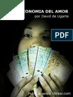 David de Ugarte - Microeconomía Del Amor (C)