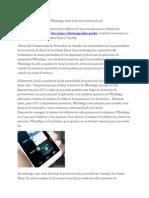 Aplicación de Mensajería WhatsApp Viola El Derecho Internacional