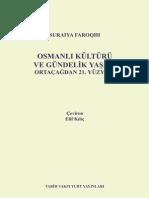 Suraiya Faroqhi - Osmanlı Kültürü Ve Gündelik Yaşam