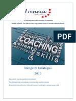 Hallgatói Katalógus 2016 nyár - Lemma Coaching