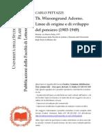 CARLO PETTAZZI, Th. Wiesengrund Adorno. Linee Di Origine e Di Sviluppo Del Pensiero (1903-1949)
