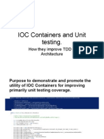 IOC Containers and Unit Testing.