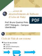 Processos de Desenvolvimento de Software (Ciclos De