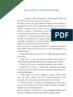 Lo Sviluppo Cognitivo e Morale Secondo Piaget