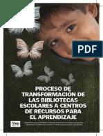10. Transformación de Bibliotecas Escolares a CRA