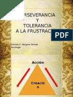 Perseverancia y Tolerancia a La Frustración