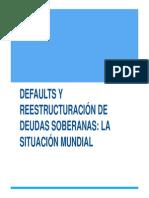 DEFAULTS Y REESTRUCTURACIÓN DE DEUDAS SOBERANAS