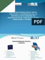 LAS TRANSFORMACIONES SOCIO-POLÍTICAS Y ECONÓMICAS DE LA REPÚBLICA BOLIVARIANA DE VENEZUELA EN EL CONTEXTO LATINO AMERICANO Y MUNDIAL