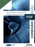 20130318 - Manual Enturmação Reforço Escolar 2014. PDF
