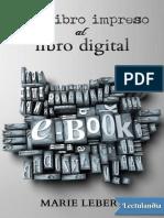 Del Libro Impreso Al Libro Digital - Marie Lebert
