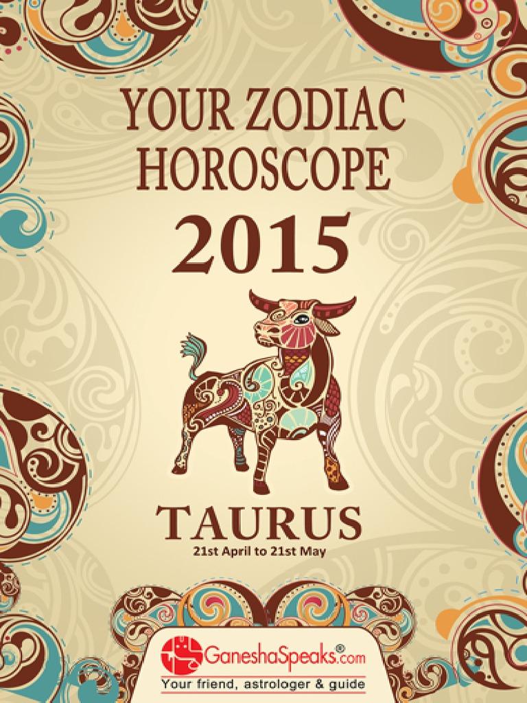 TAURUS - Your Zodiac Horoscope 2015 | Astrological Sign | Horoscope