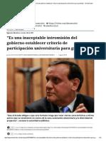"""""""Es Una Inaceptable Intromisión Del Gobierno Establecer Criterio de Participación Universitaria Para Gratuidad"""" - El Mostrador"""