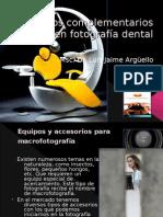 Equipos complementarios en fotografía dental