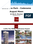 Lodha the Park -  Codename August Moon. Final Pre-Launch opportunity at The Park