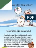 Penyuluhan Kesehatan Gigi Dan Mulut