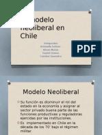 El Modelo Neoliberal en Chile