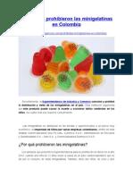 Por Qué Se Prohibieron Las Minigelatinas en Colombia