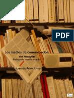 Los Medios de Comunicación en Aragón. Bibliografía Para Su Estudio