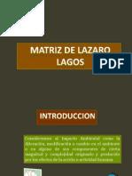 Matriz LÃ_zaro de Lagos