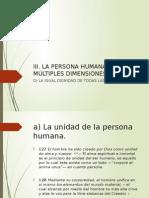 La Persona Humana y Sus Múltiples Dimensiones