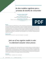 Uso Conjunto de Dois Modelos Cognitivos Para a Compreensão Do Processo de Escolha Do Consumidor