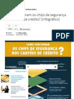 Como funcionam os chips de segurança dos cartões de crédito_ [infográfico] - TecMundo.pdf