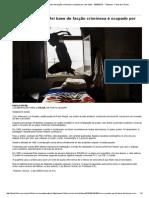 Folha de S. Paulo. No RS, Prédio Que Foi Base de Facção Criminosa é Ocupado Por Sem-tetos - 05-08-2015 - Cotidiano - Folha de S