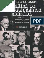 Crónica de Una Democracia Cansada. El PDC Durante El Gobierno de La UP