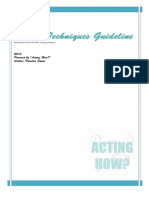 Acting Techniques GUIDELINE Acting How