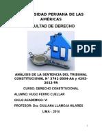 ANÁLISIS DE LA SENTENCIA DEL TRIBUNAL CONSTITUCIONAL N° 3741-2004-AA y 4293-2012-PA