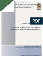 LA FUNCIÓN JURISDICCIONAL Y LOS MEDIOS ELECTRONICOS EN MATERIA CIVIL Y MERCANTIL