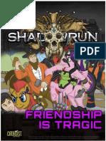 Friendship is Tragic