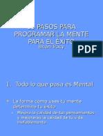 Brian Tracy - 18 Pasos Para Programar La Mente Para El Exito