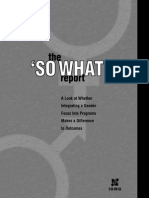 The So What Report