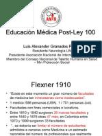 Eduacion Medica y Ley 100 Dr Granados ANIR