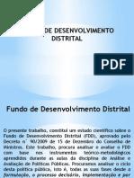 Fundo de Desenvolvimento Distrital DO SLIDE