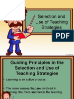 Selection and Usage of Teaching Strategies