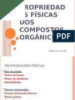 Aula de Propriedadorgânicaes Físicas de Compostos Orgânicos