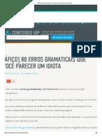 80 Erros Gramaticais Que Fazem Você Parecer Um Idiota